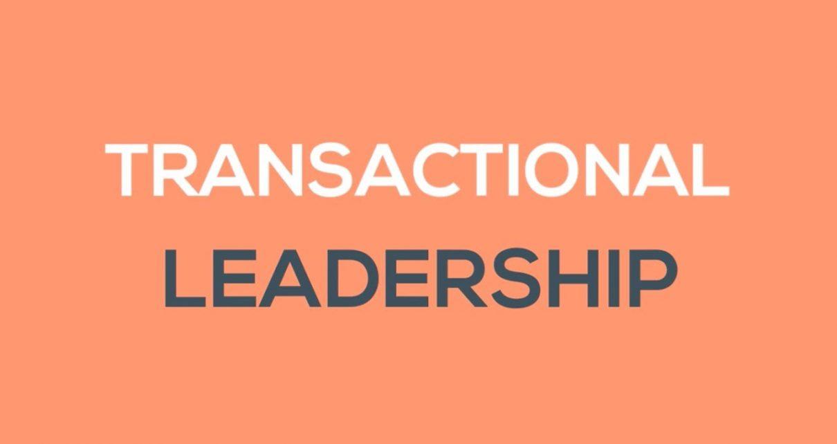 characteristics-of-transactional-leadership