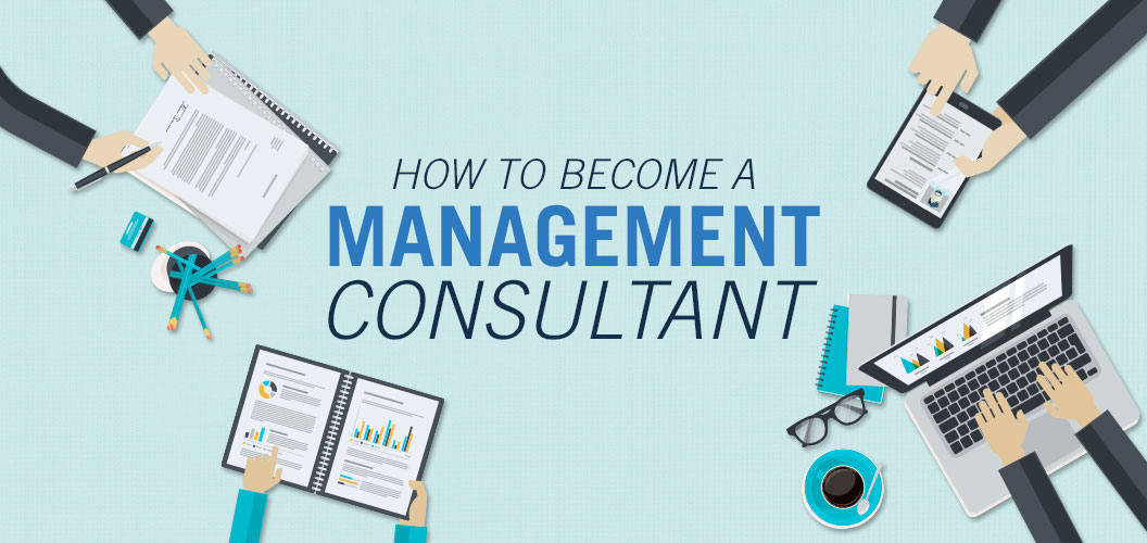 Management Consultant - Hidden Secrets to Become a Management Consultant