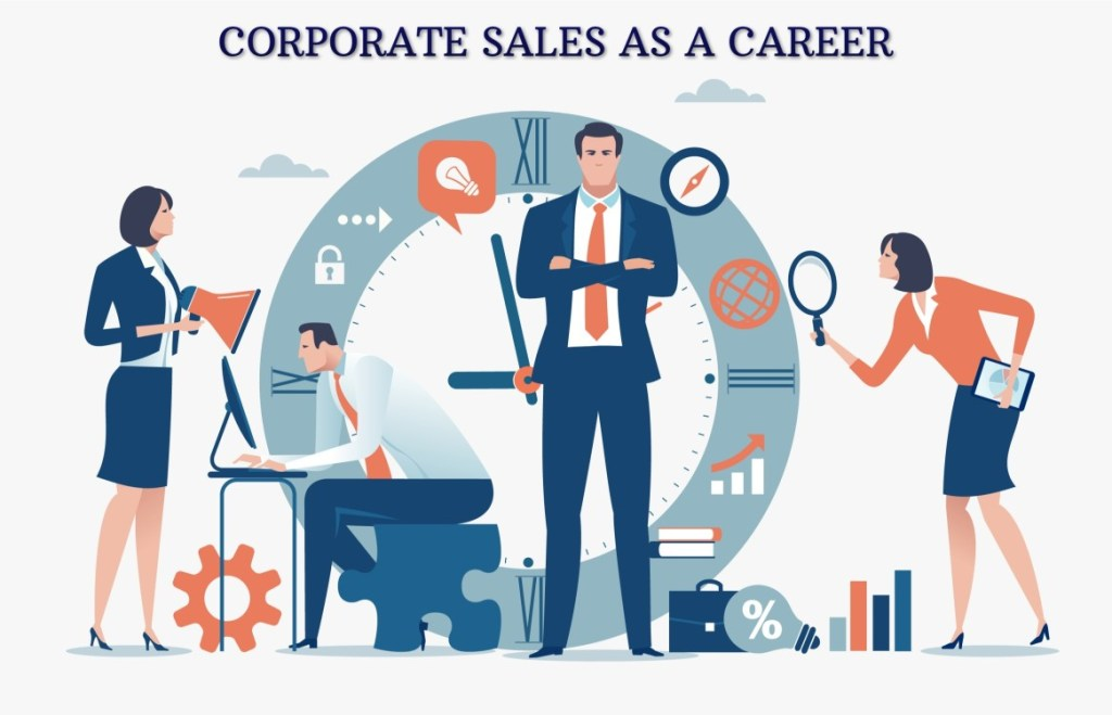 CORPORATE SALES AS A CAREER